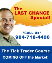 Last Chance - Emini Tick Trading Course SPECIAL!!